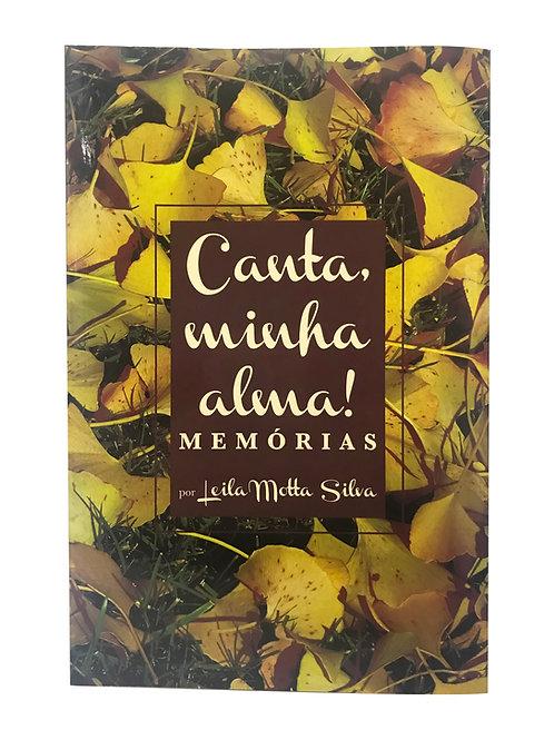 Canta, minha alma! Memórias (Leila Motta Silva)