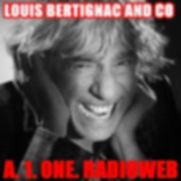 LOUIS BERTIGNAC AND CO A.1.ONE.RADIOWEB.