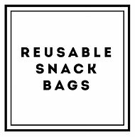 Reusable Snack Bags.jpg
