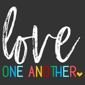 Monday Mayhem – Love One Another