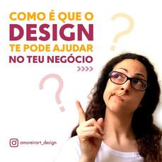 Como é que o Design te pode ajudar no teu negócio?