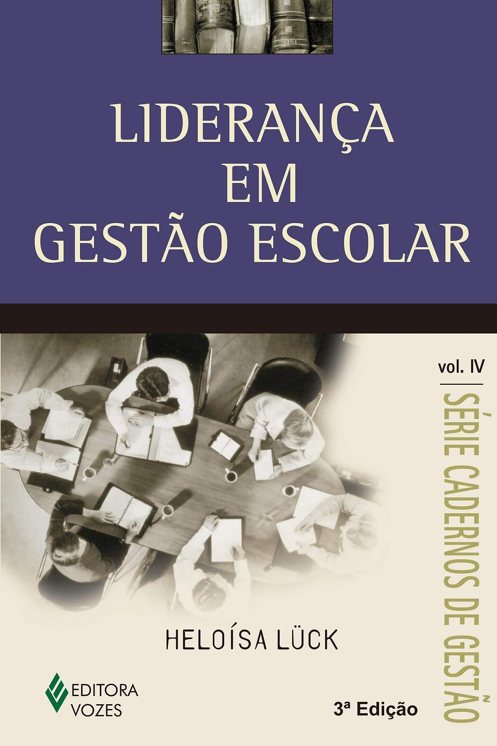 """""""Liderança em Gestão Escolar"""", de Heloísa Lück"""