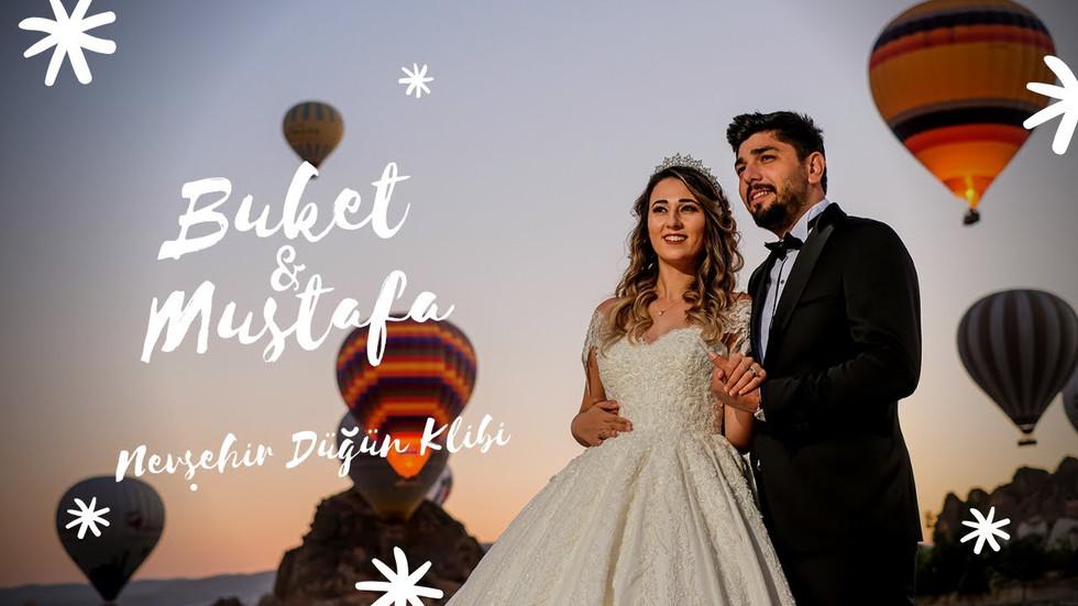 Buket & Mustafa - Nevşehir Düğün Klibi