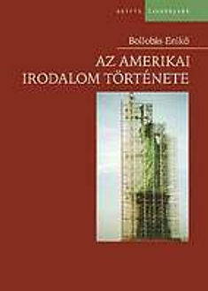 Bollobás Enikő - Az amerikai irodalom története