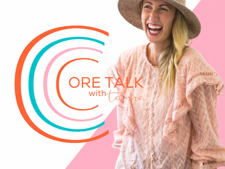CORE Talk With Tamra Episode 1 – Renovation