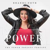 the-power-project-podcast-brandi-voth-MZ