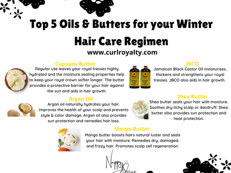 Top 5 Oils & Butters for your Winter Hair Care Regimen