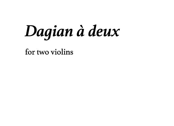 Dagian à deux
