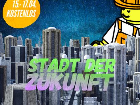 """15.-17.04.: """"Stadt der Zukunft"""", kostenloser Ostern-Ferienkurs für 10-14 Jährige"""