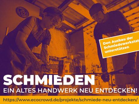 Schmiede - ein altes Handwerk neu entdecken!