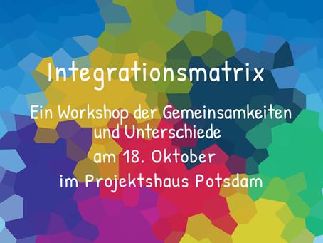 Integrationsmatrix - ein Workshop der Gemeinsamkeiten und Unterschiede