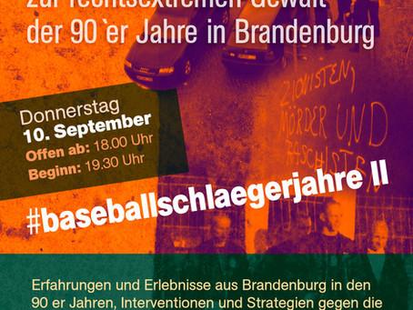 10. September: #baseballschlägerjahre II