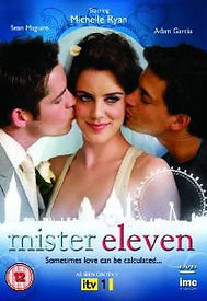 Michelle Ryan stars in Mister Eleven