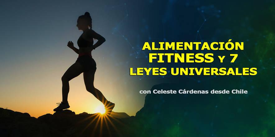 Alimentación, fitness y 7 leyes universales, Celeste Cárdenas, Congreso de CosmoSociología