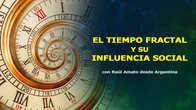 El tiempo fractal y su influencia social, Raúl Amato, Holomovimiento, Congreso de Cosmosociología.jpg