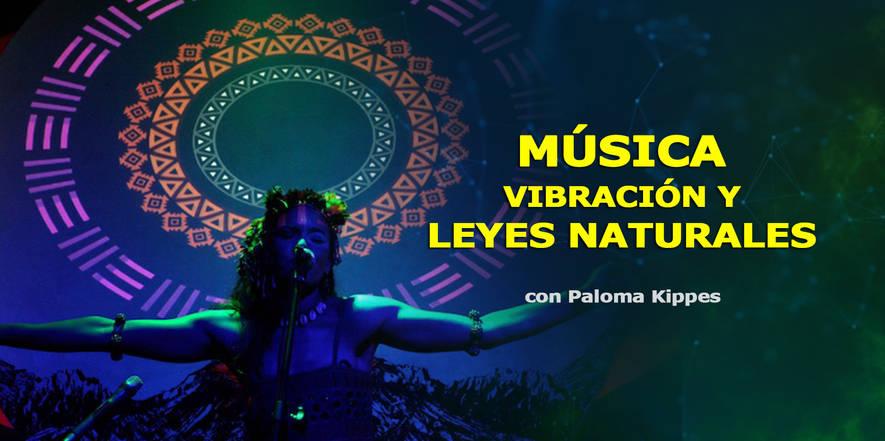 Paloma del Cerro, Paloma Kippes, Música, Ley de vibración, Leyes universales, Congreso de