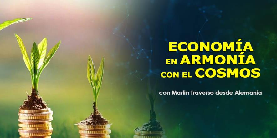 Economía en armonía con el cosmos, economía cósmica, Martin Traverso, CosmoSociología.jpg