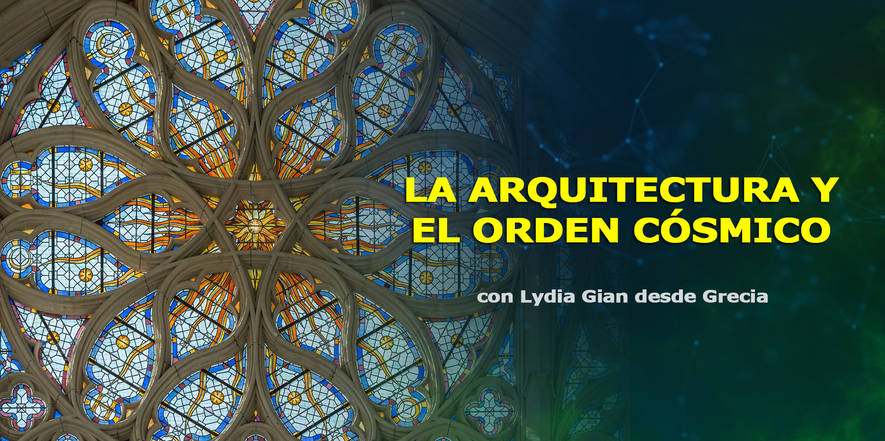 La arquitectura y el orden cósmico, Lydia Gian de León, Congreso de CosmoSociología 2.jpg