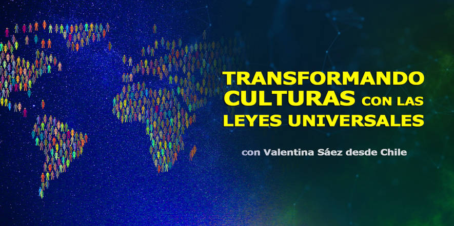 Transformando culturas con las leyes universales, Valentina Sáez Marin, Congreso de Cosmosociología.jpg