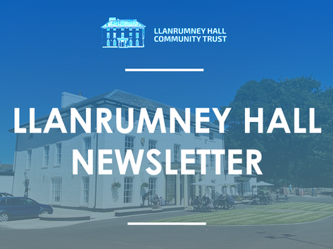 Llanrumney Hall May Newsletter - Volume 9