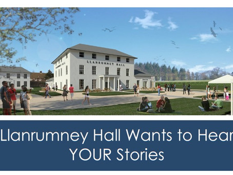 Llanrumney Hall Wants to Hear YOUR Stories!