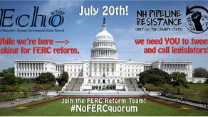 Demand FERC Reform on July 20th! #NoFERCquorum