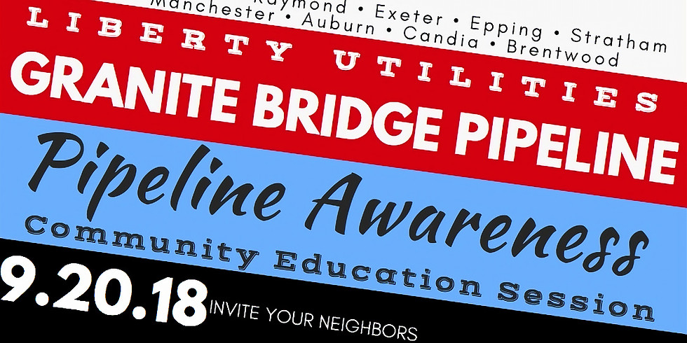 Granite Bridge Pipeline Awareness Community Education Session