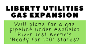 If Keene is #ReadyFor100, will they resist Liberty Utilities gas expansion?