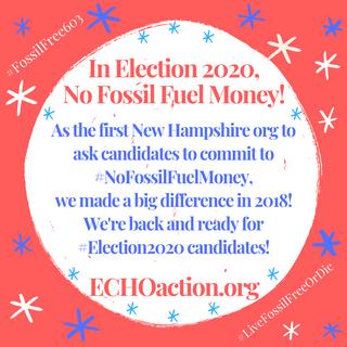 #Election2020 #NoFossilFuelMoney