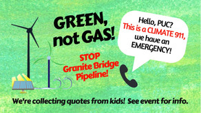 Green, Not Gas message to PUC about Granite Bridge Pipeline
