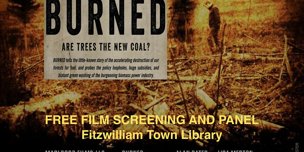 Burned: Are Trees The New Coal? Free Film Screening & Panel Discussion