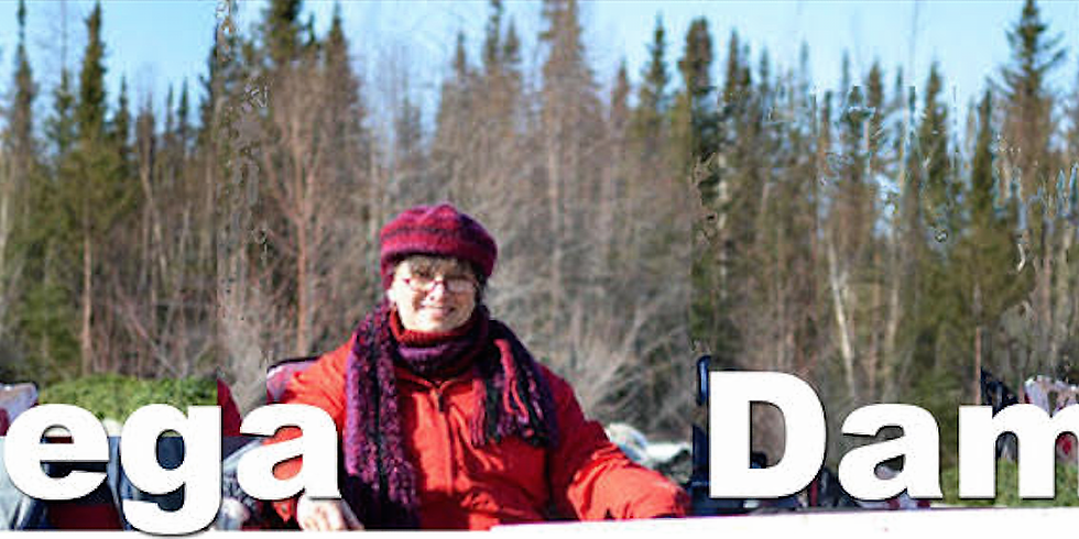 Mega Dams, Northern Pass & the traumatic consequences for Canada & First Nations