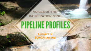 Pipeline Profiles: Voices of the Incineration Zone
