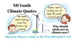 NH Youth Climate Quotes, why should we be Fossil Free 603?