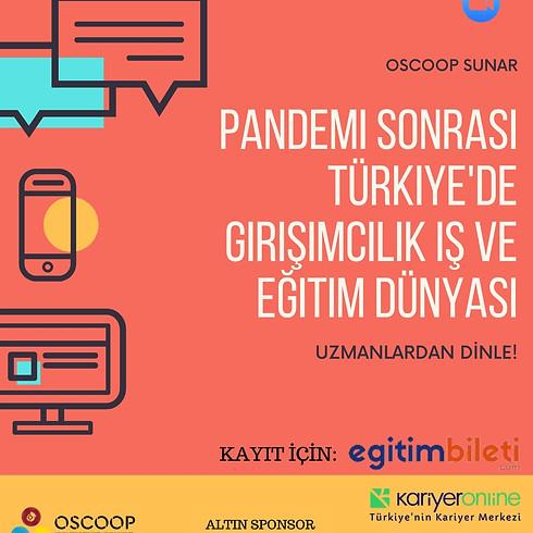 Pandemi Sonrası Türkiye'de Girişimcilik İş ve Eğitim Dünyası