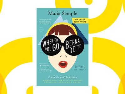 Read & Watch: Where'd you go, Bernadette