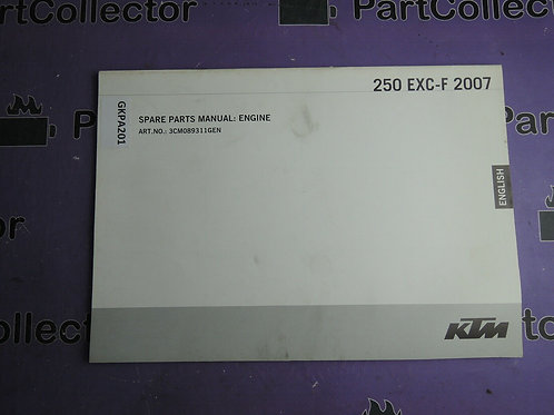 2007 KTM 250 EXC-F SPARE PARTS MANUAL ENGINE 3CM089311GEN