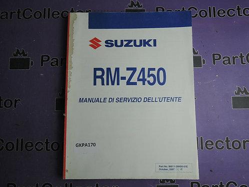2007 SUZUKI RM-Z450 MANUALE DI SERVIZIO DELL'UTENTE 99011-28H50-01E