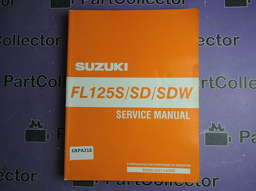 SUZUKI  FL 125S SD SDW SERVICE MANUAL 99500-31371-01GREK