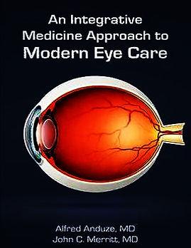 An Integrative Medicine Approach to Modern Eye Care