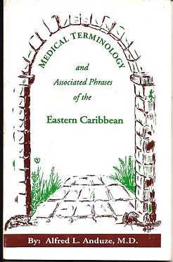 Medical Terminology and Associated Phrases of the Caribbean