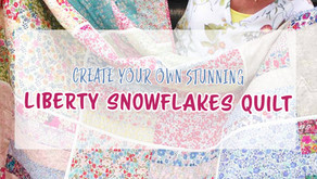 Create Your Own Stunning Liberty Snowflakes Quilt