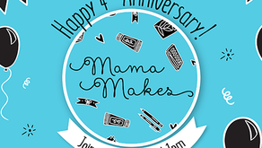 Celebrate Mama Makes 4th Anniversary at The Craft Store with a Free Gift with Purchase this Saturday