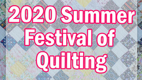 2020 Summer Festival of Quilting at Hochanda