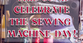 This June Celebrate the Sewing Machine Day