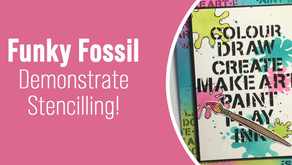 Funky Fossil Demonstrate Stencilling!