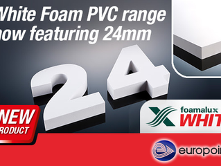 NEW 24mm Foamalux PVC Sheet material now available from Europoint.