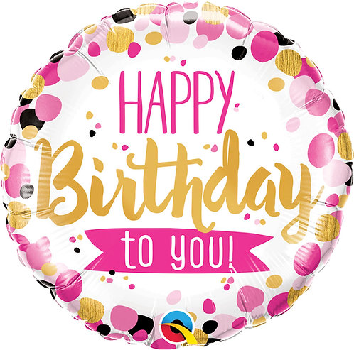 """Happy Birthday To You Pink And Gold Dots 18"""" Foil Balloon"""