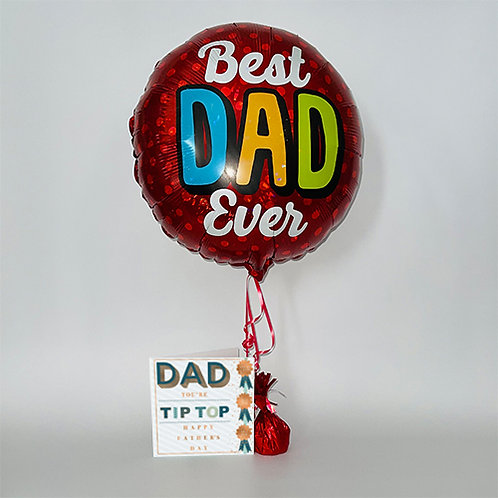 Dad You're Tip Top Card & Balloon Combo