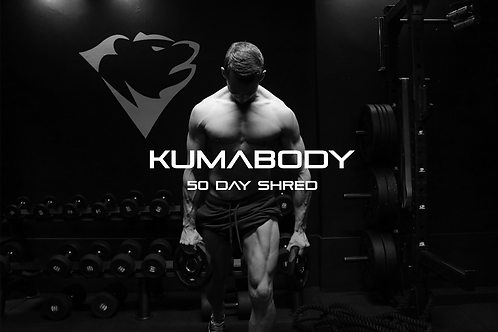 KUMABODY 50 DAY SHRED